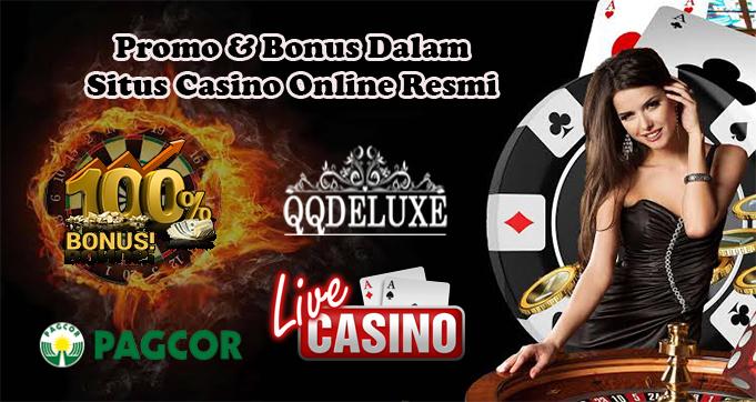 Promo & Bonus Dalam Situs Casino Online Resmi