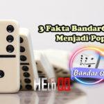 3 Fakta Bandar66 Online Menjadi Populer
